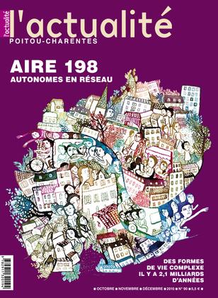L'Actualité Poitou-Charentes, numéro 90, octobre, novembre, décembre 2010.